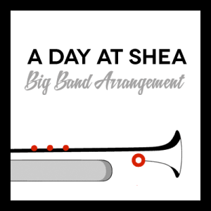 A Day at Shea (Beatles Early Hits) arr. for Big Band