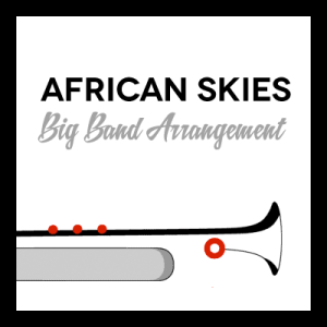 African Skies arr. for Big Band