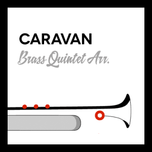 Caravan arr. for Brass Quintet