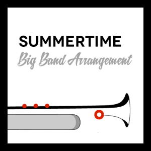Summertime arr. for Big Band
